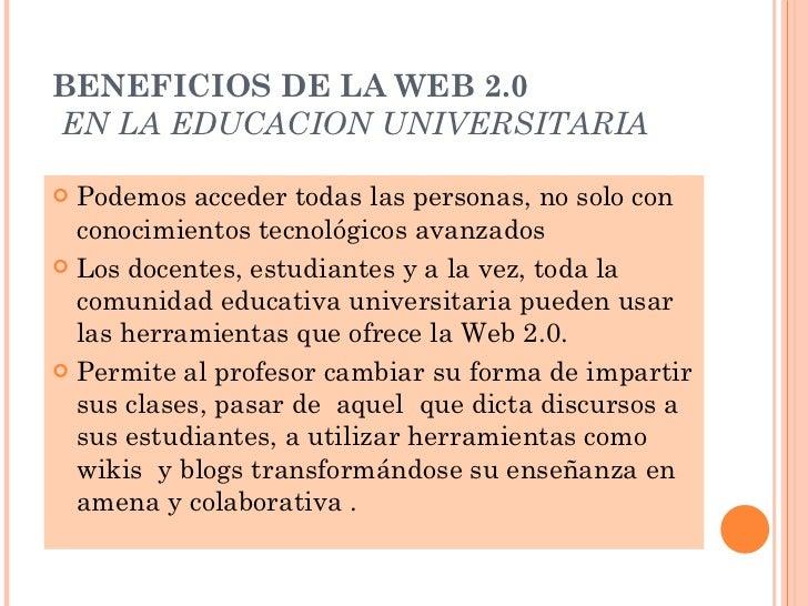 <ul><li>Podemos acceder todas las personas, no solo con conocimientos tecnológicos avanzados </li></ul><ul><li>Los docente...