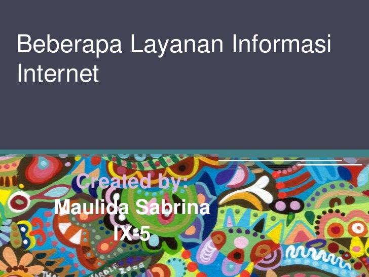 Beberapa layanan informasi internet