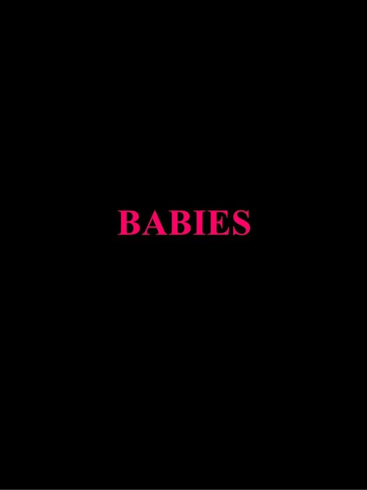 BABIES