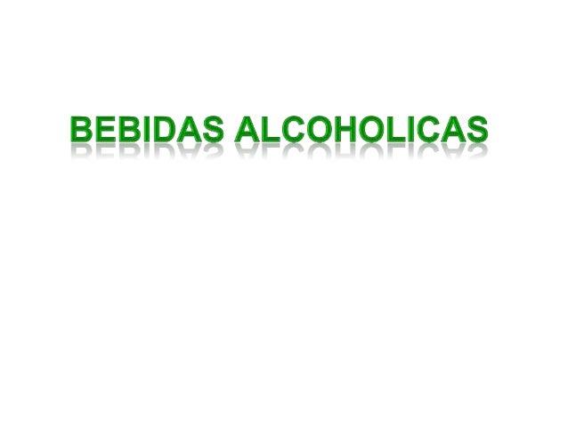 2 Bebida Alcohólica: Es el producto apto para consumo humano que contiene una concentración no inferior a 2.5 GL y no tien...