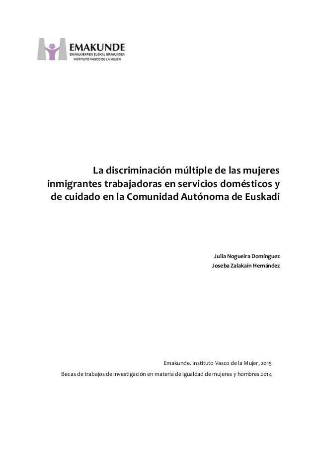 La discriminación múltiple de las mujeres inmigrantes trabajadoras en servicios domésticos y de cuidado en la Comunidad Au...