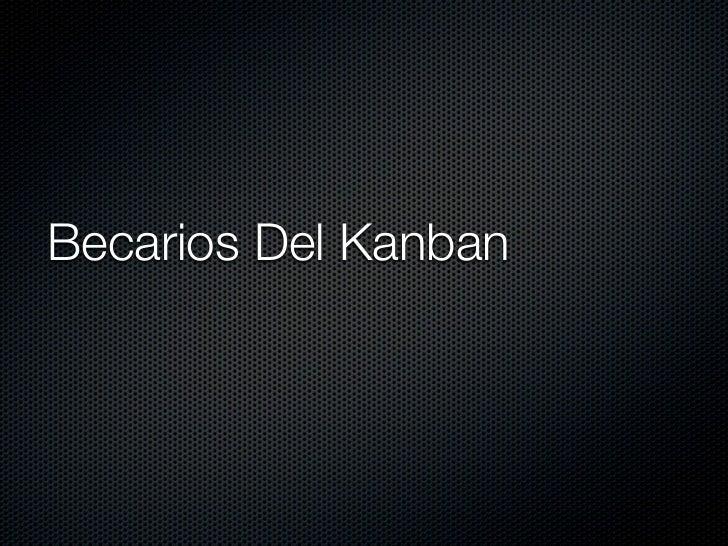 Becarios Del Kanban