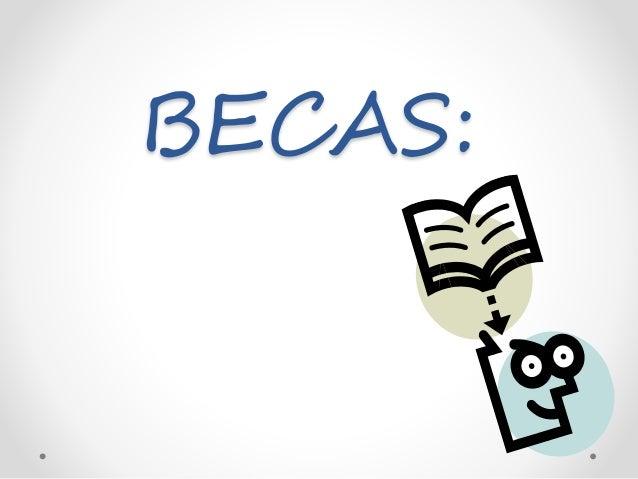 BECAS: