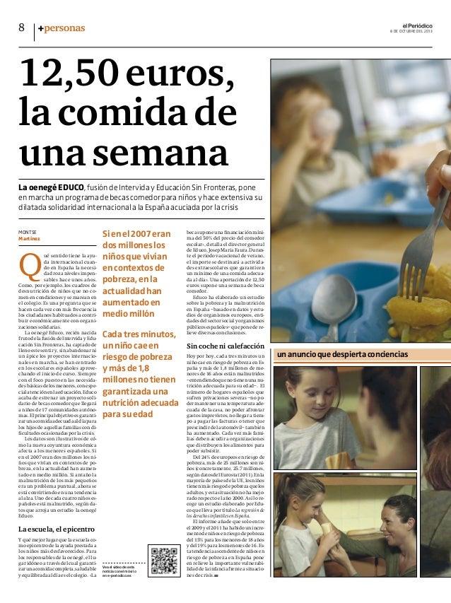 Q ué sentido tiene la ayu- da internacional cuan- do en España la necesi- dad roza niveles impen- sables hace unos años. C...