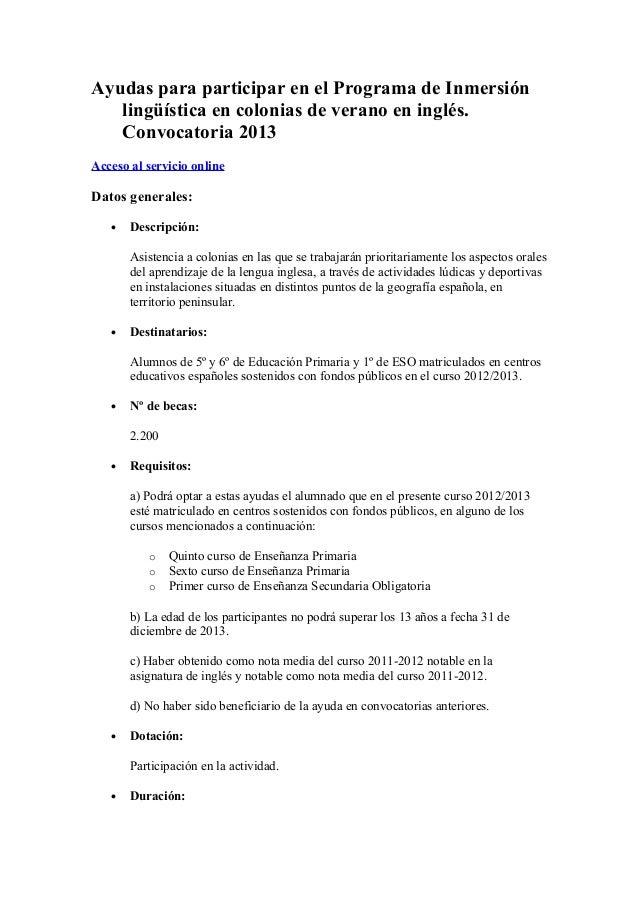 Ayudas para participar en el Programa de Inmersión   lingüística en colonias de verano en inglés.   Convocatoria 2013Acces...