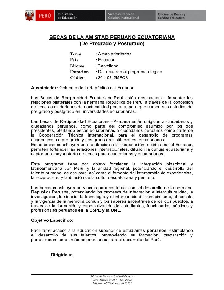 BECAS DE LA AMISTAD PERUANO ECUATORIANA                   (De Pregrado y Postgrado)                    Tema            : Á...