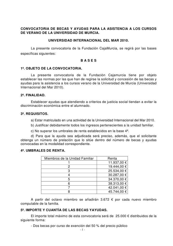 CONVOCATORIA DE BECAS Y AYUDAS PARA LA ASISTENCIA A LOS CURSOS DE VERANO DE LA UNIVERSIDAD DE MURCIA.                    U...