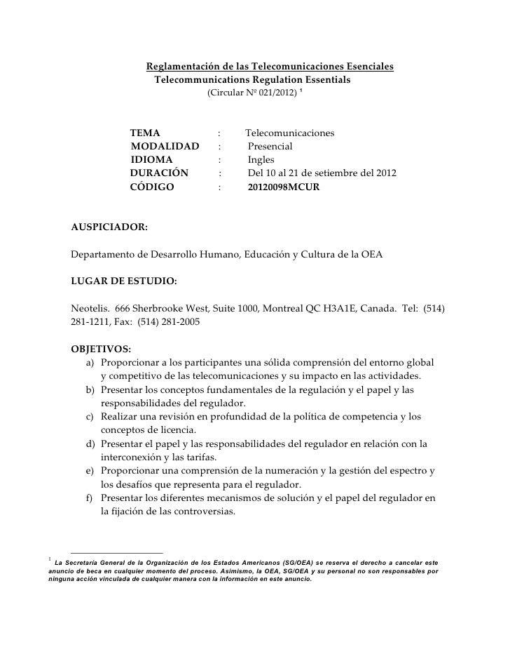 Reglamentación de las Telecomunicaciones Esenciales                             Telecommunications Regulation Essentials  ...