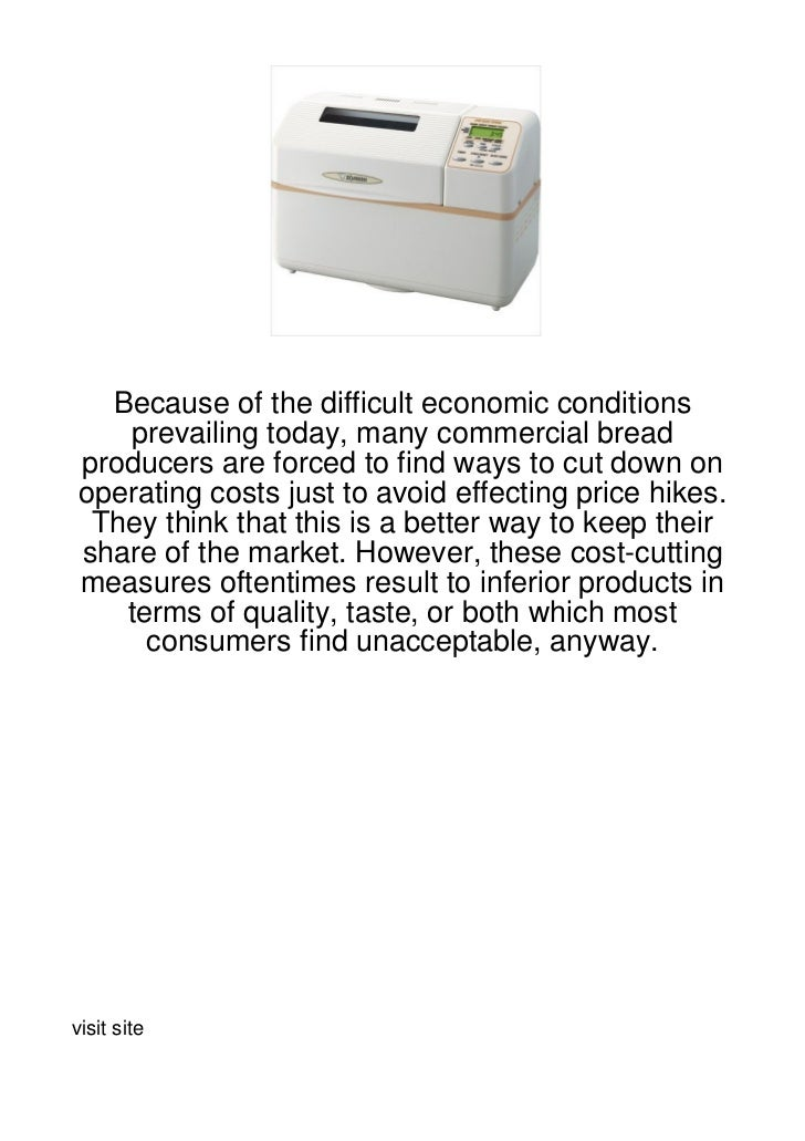 Because of the difficult economic conditions   prevailing today, many commercial breadproducers are forced to find ways to...