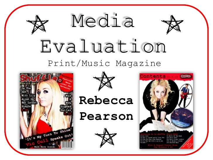Media Evaluation<br />Print/Music Magazine<br />Rebecca Pearson<br />