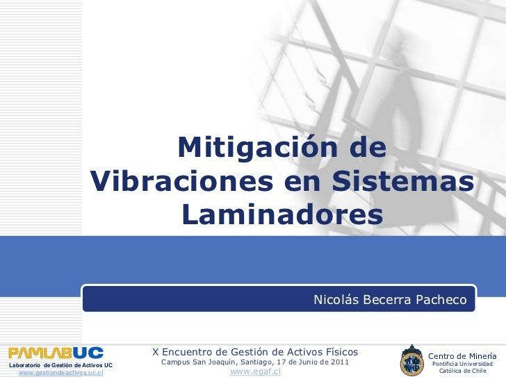 Mitigación de Vibraciones en Sistemas Laminadores<br />Nicolás Becerra Pacheco<br />