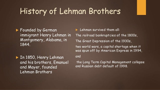 Lehman Brothers Background History of Lehman Brothers
