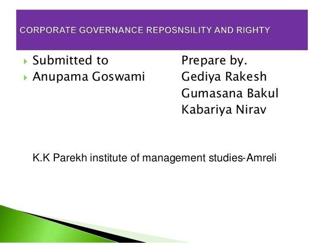  Submitted to Prepare by.  Anupama Goswami Gediya Rakesh Gumasana Bakul Kabariya Nirav K.K Parekh institute of managemen...