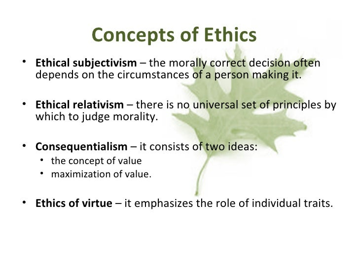 ethical subjectivism Moral subjectivism is not true  if moral subjectivism is true, then everyone is  infallible about moral beliefs  the fundamentals of ethics.