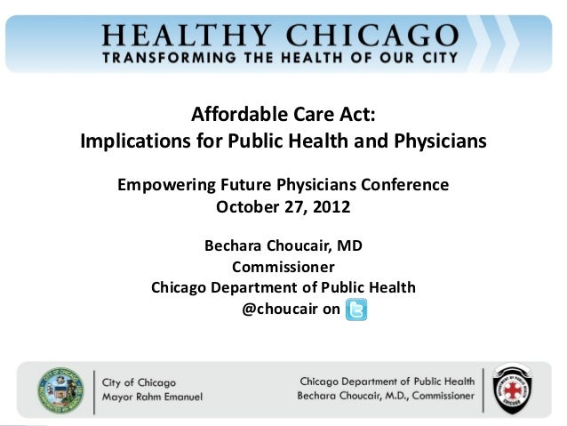 Affordable Care Act:Chicago Department of Public Health                                      Implications for Public Healt...