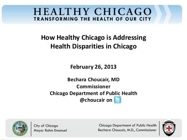 How Healthy Chicago is AddressingChicago Department of Public Health                                         Health Dispar...