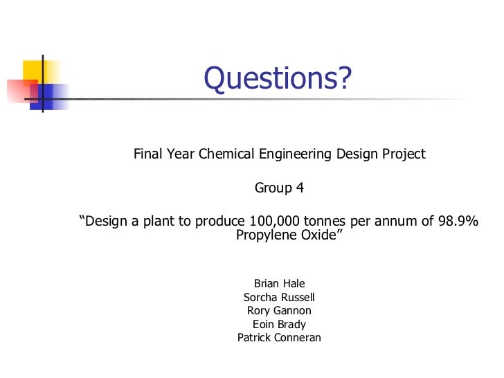 design thesis chemical engineering list The dual-degree program between chemical and petroleum engineering is offered to broaden the technical capabilities of students so that they can address problems in both disciplines both thesis or non-thesis options are possible and the total time required to complete the dual degree is less than that required for two separate ms degrees.