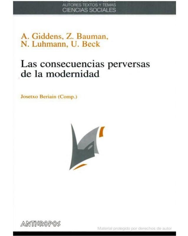 AUTORES, TEXTOS Y TEMAS CIENCIAS SOCIALES Coleccióndirigida por JosetxoBeriain 12 A. Giddens, Z. Bauman, N.Luhmann, U.Beck...