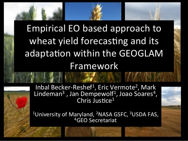 Empirical EO based approach to wheat yield forecasting and its adaptation within the GEOGLAM Framework