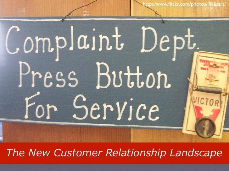 The New Customer Relationship Landscape, Web 2.0 Expo NY, 11/17/09