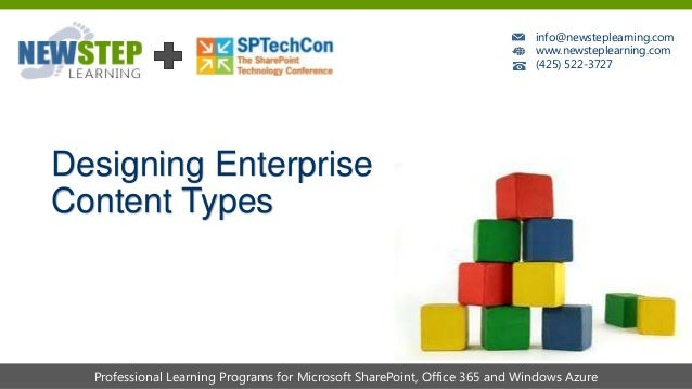 A Pragmatist's Guide to Designing Enterprise Content Types by Chris Beckett - SPTechCon