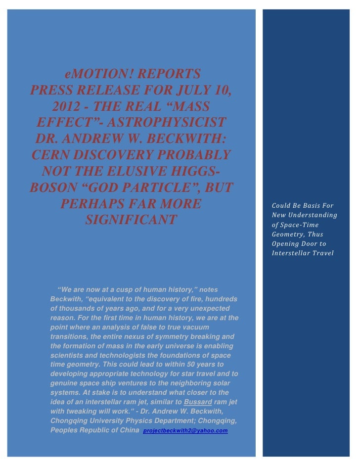 """eMOTION! REPORTSPRESS RELEASE FOR JULY 10,   2012 - THE REAL """"MASS EFFECT""""- ASTROPHYSICIST DR. ANDREW W. BECKWITH:CERN DIS..."""