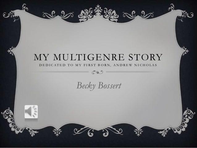 My multigenre story