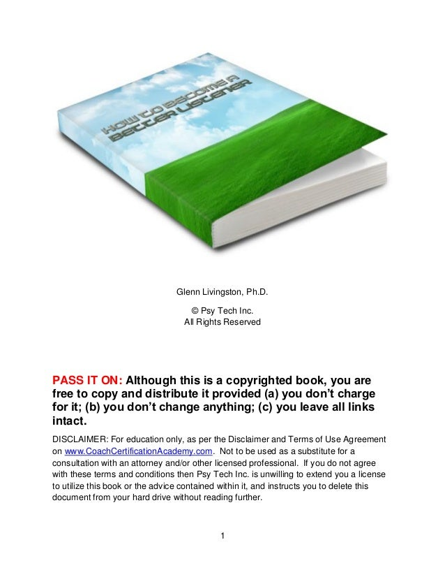 1  Glenn Livingston, Ph.D.  © Psy Tech Inc. All Rights Reserved  PASS IT ON: Although this is a copyrighted book, you are ...