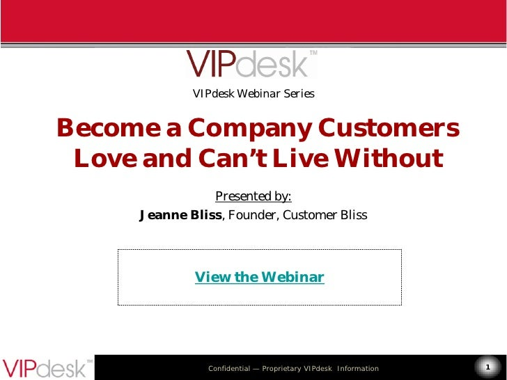 Become A Company Customers Love and Can't Live Without Jeanne Bliss 072810