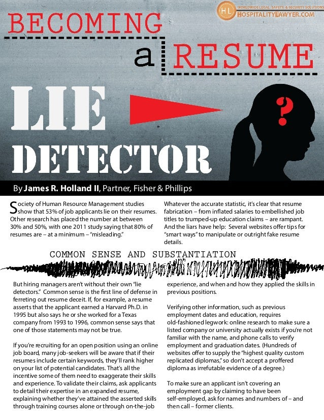 HospitalityLawyer.com | Becoming A Resume Lie Detector (Jim Holland, Fisher & Phillips)