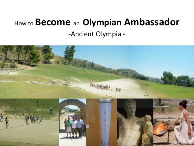 How to Become an Olympian Ambassador -Ancient Olympia -