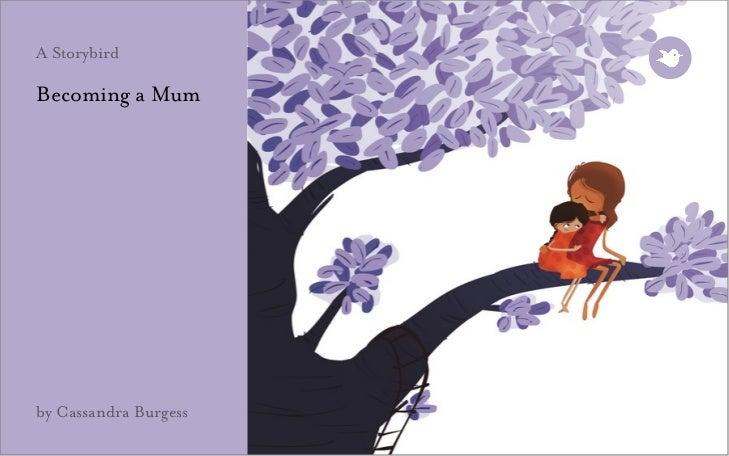 A StorybirdBecoming a Mumby Cassandra Burgess
