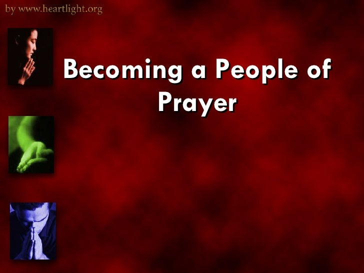 Becoming a People of Prayer