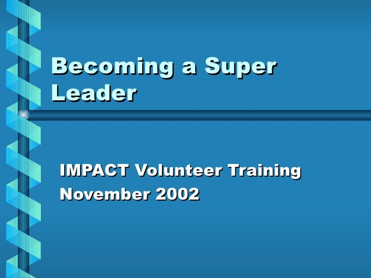 Becoming a Super Leader