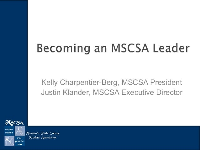 Kelly Charpentier-Berg, MSCSA President Justin Klander, MSCSA Executive Director