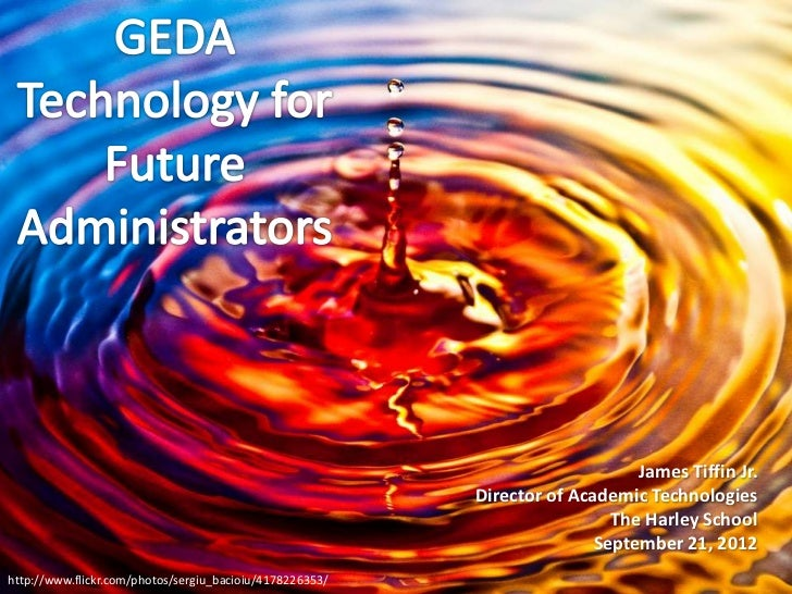 Becoming a 21st Century Administrator - GEDA workshop 2012-09-21