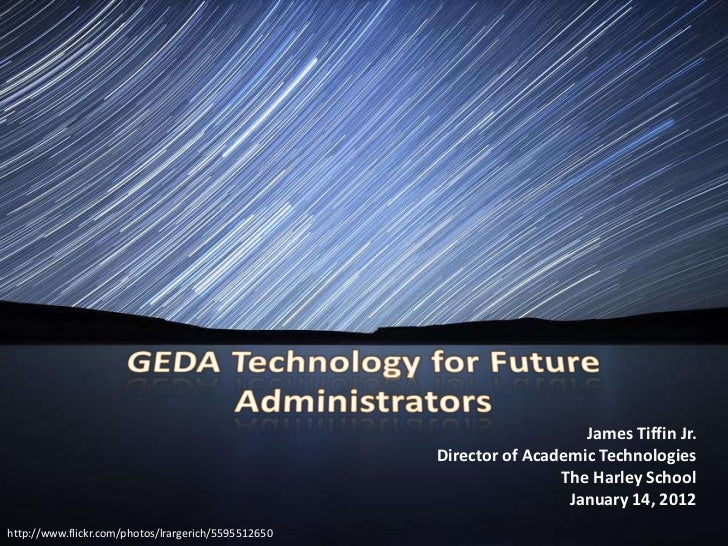 Becoming a 21st Century Administrator - GEDA Workshop
