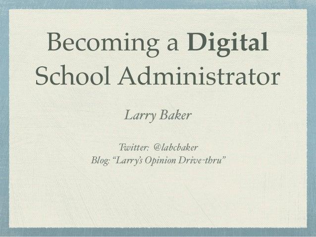 Becoming a digital school administrator
