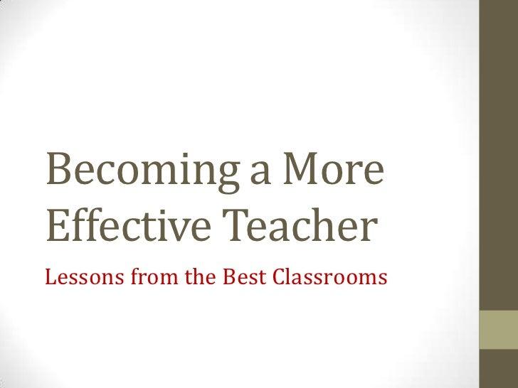 Becoming a more effective teacher
