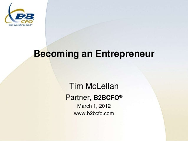 Becoming an Entrepreneur - Tim Mclellan