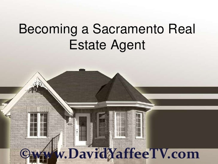 Becoming a Sacramento Real Estate Agent