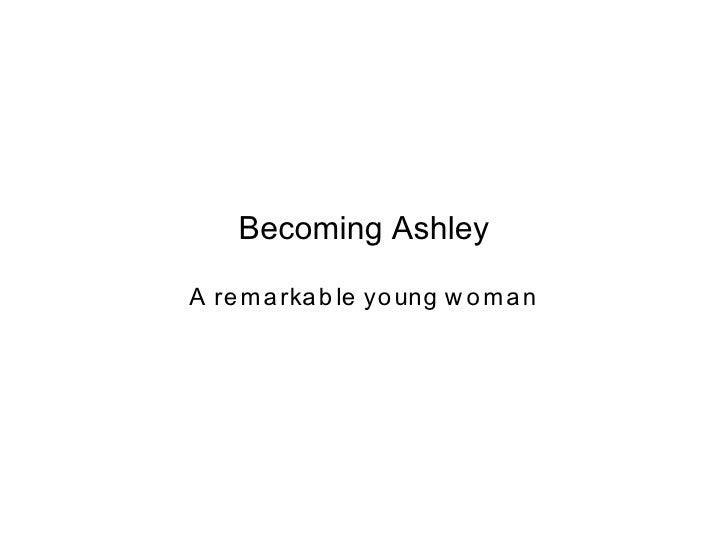 Becoming Ashley