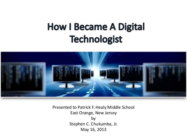 Presented to Patrick F. Healy Middle School East Orange, New Jersey by Stephen C. Chukumba, Jr. May 16, 2013