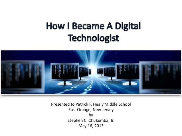 How I Became a Digital Technologist