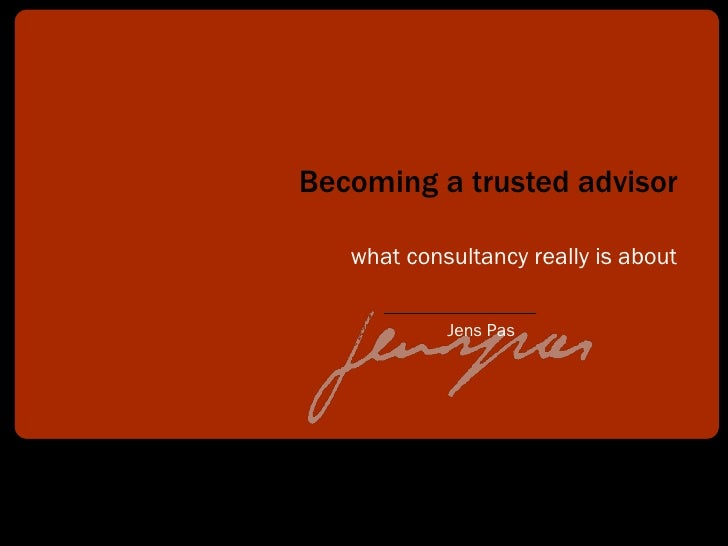 Becoming a Trusted Advisor V14 090504041556 Phpapp02