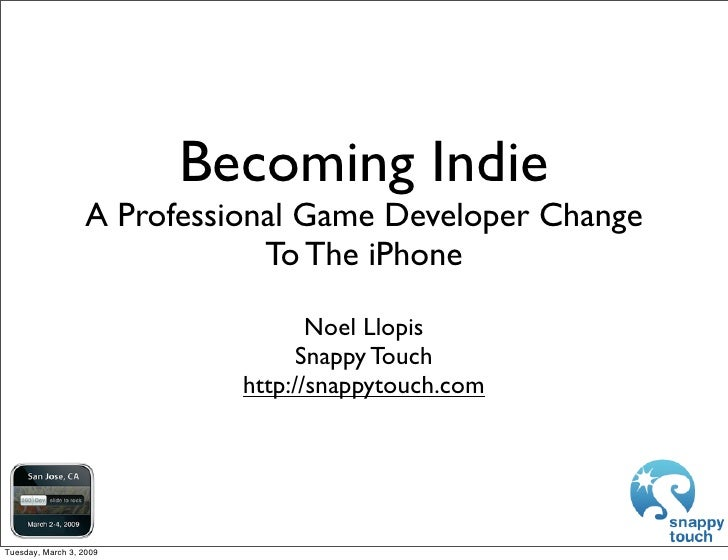 Becoming Indie                   A Professional Game Developer Change                               To The iPhone         ...