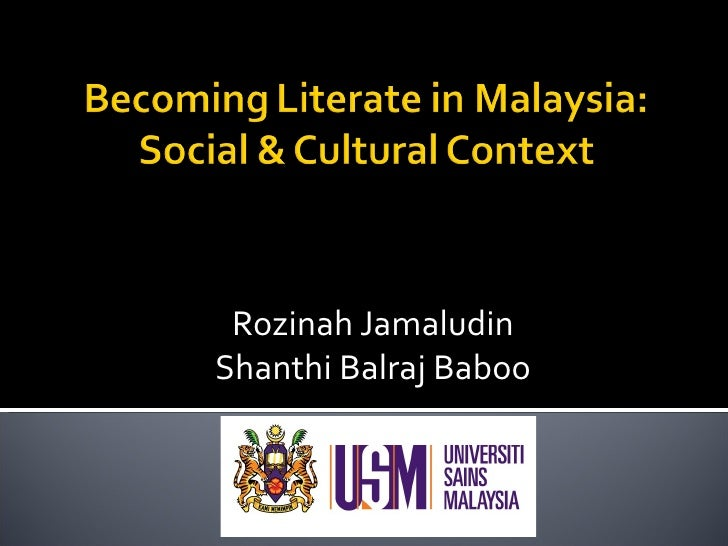 Becoming literate in malaysia
