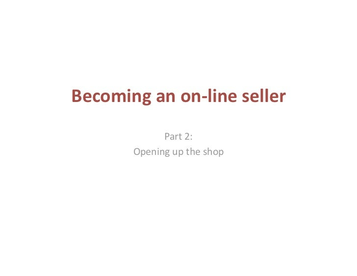 Becoming on-line seller, part 2