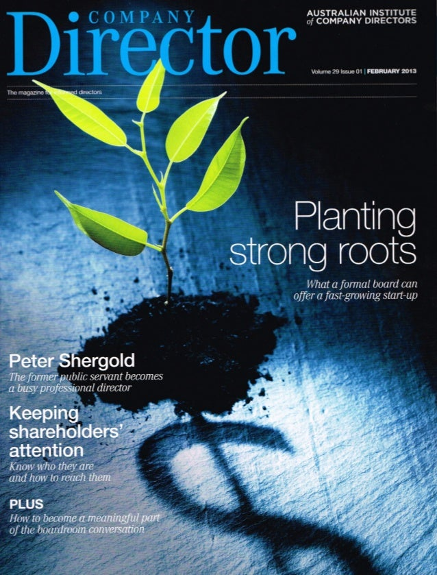 Becoming Part of the Conversation - Australian Institute of Company Directors Journal - 2013