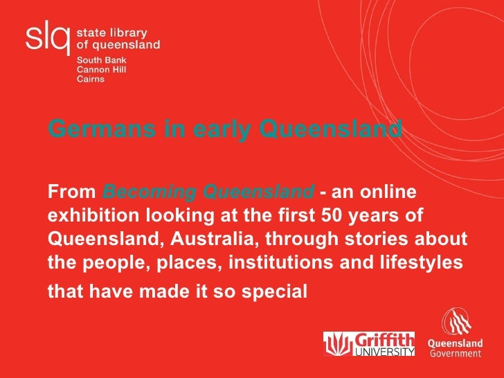 Germans in early Queensland  From  Becoming Queensland  - an online exhibition looking at the first 50 years of  Queenslan...